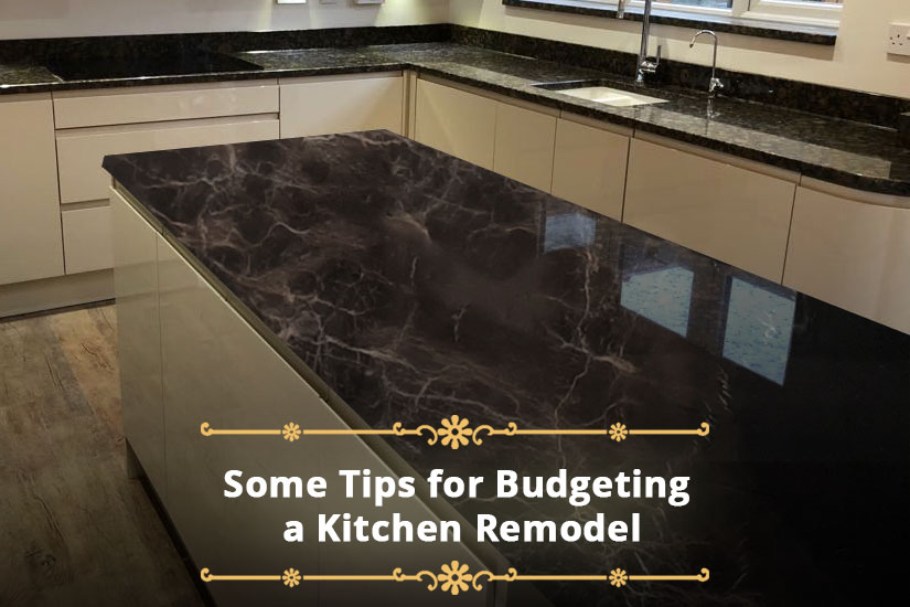 Some Tips for Budgeting a Kitchen Remodel