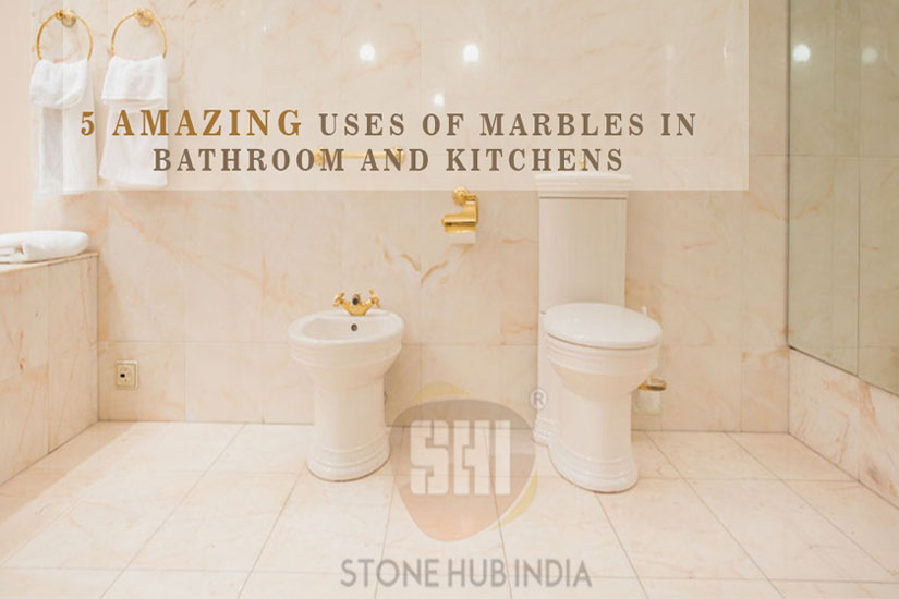 5 amazing Uses of Marbles in Bathroom and kitchens