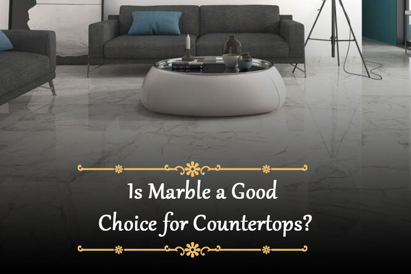 Is Marble a Good Choice for Countertops?