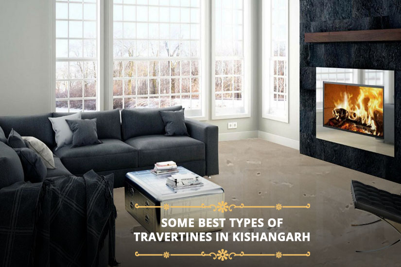 Some Best Types of Travertines in Kishangarh