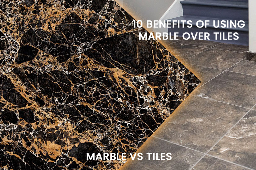 10 benefits of using marble over tiles