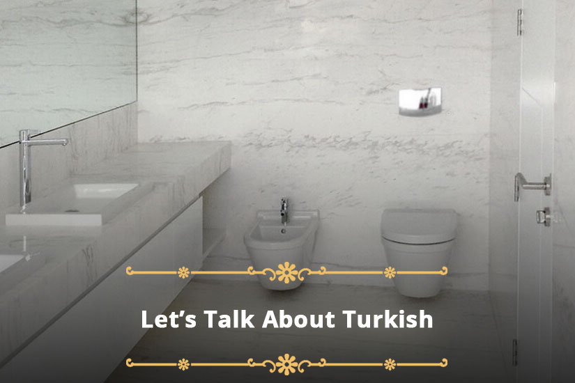 Are You Looking for Marble? Let's Talk About Turkish