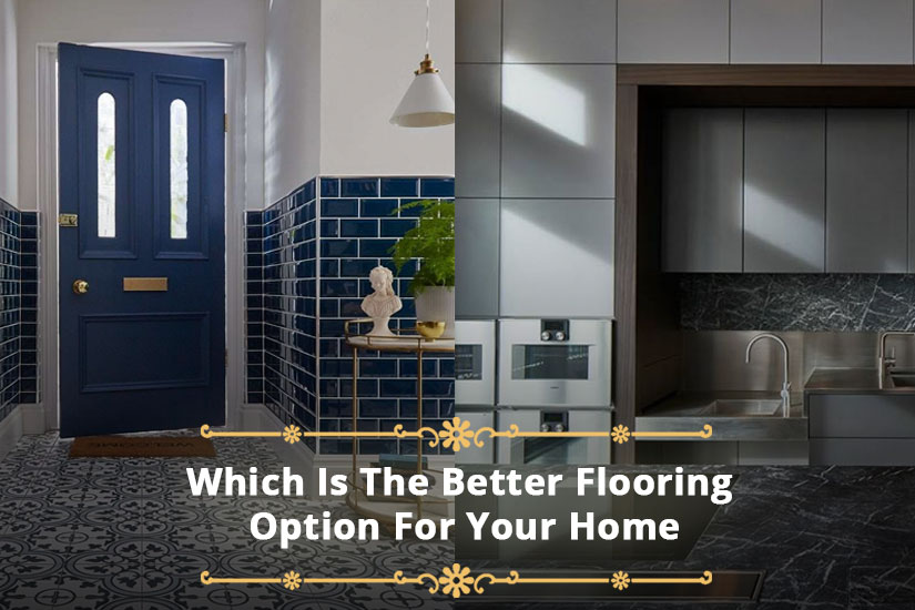 Marbles Vs Tiles: Which Is The Better Flooring Option For Your Home