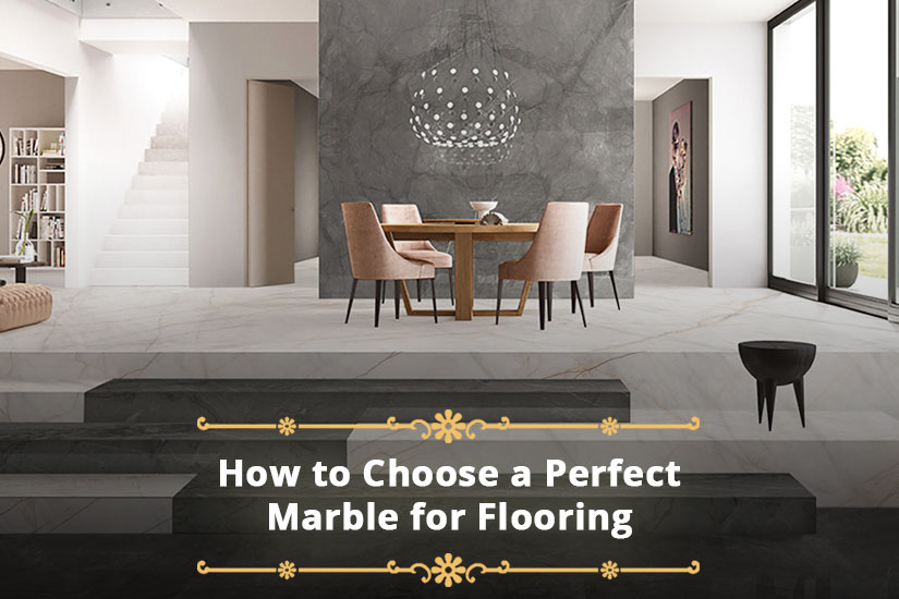 How to Choose a Perfect Marble for Flooring?